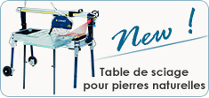 Table de sciage pour pierres naturelles
